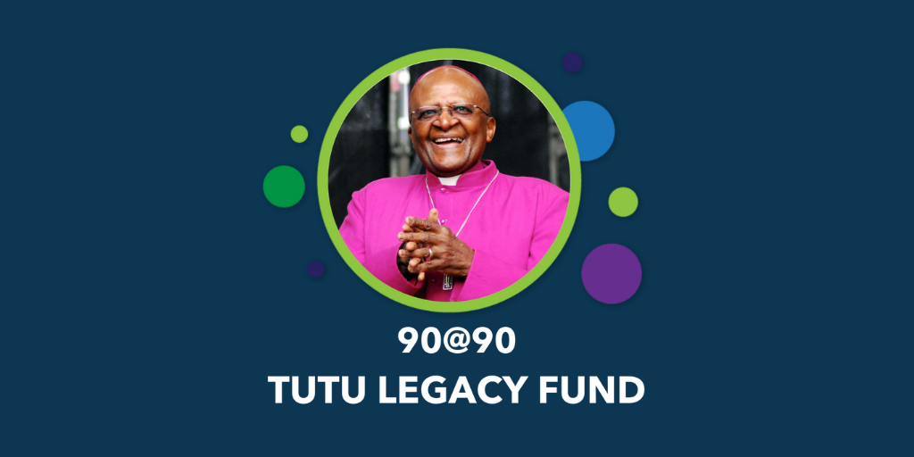 THE TUTU LEGACY FUND: LAUNCHING THE 90@90 CAMPAIGN